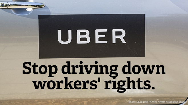 Uber UK: Stop driving down workers' rights