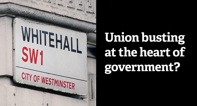 Stop union busting at the heart of government